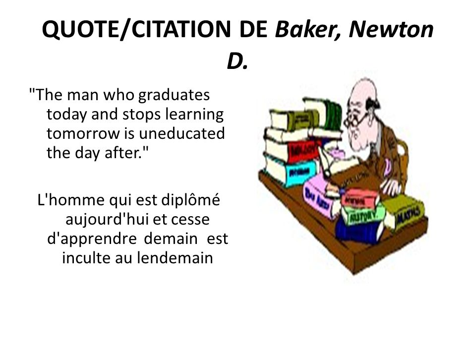 QUOTE/CITATION DE Baker, Newton D.