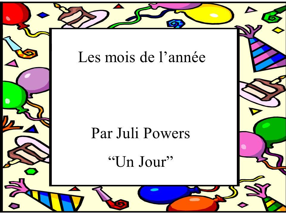 Les mois de lannée Par Juli Powers Un Jour