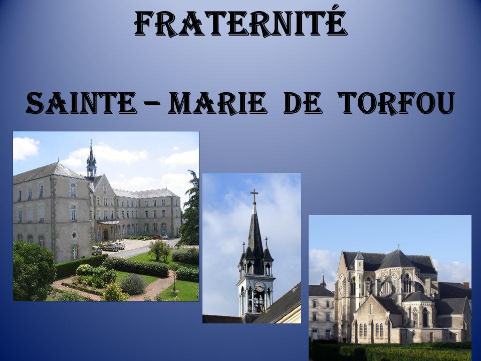 Fraternité Sainte – Marie de Torfou