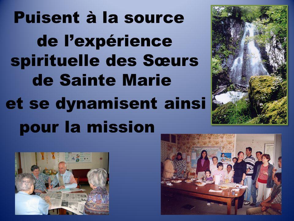 et se dynamisent ainsi pour la mission de lexpérience spirituelle des Sœurs de Sainte Marie Puisent à la source