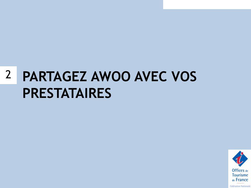 PARTAGEZ AWOO AVEC VOS PRESTATAIRES 2