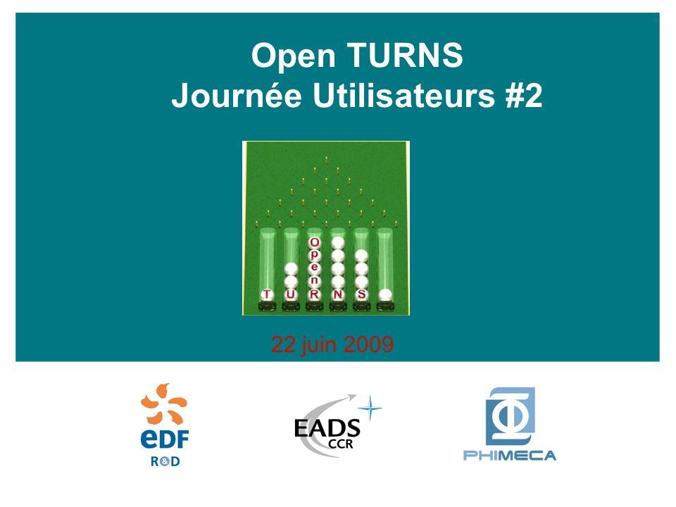 Open TURNS Journée Utilisateurs #2 22 juin 2009
