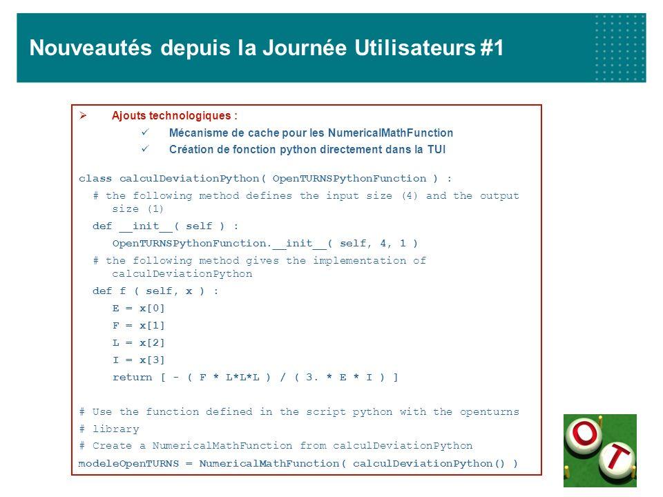 Nouveautés depuis la Journée Utilisateurs #1 Ajouts technologiques : Mécanisme de cache pour les NumericalMathFunction Création de fonction python dir