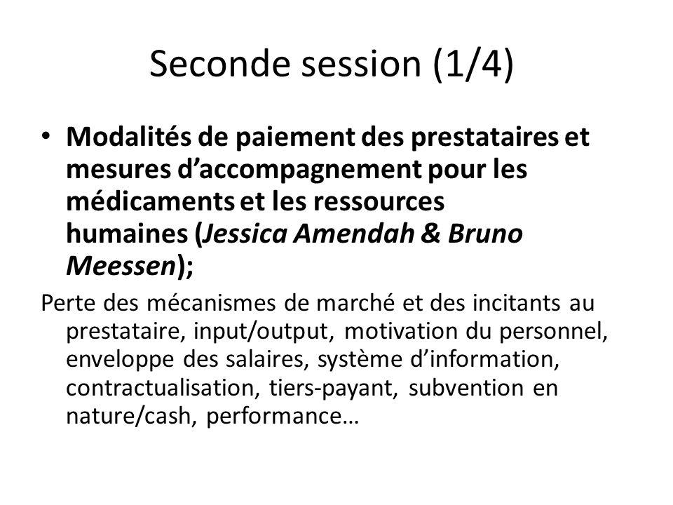 Seconde session (1/4) Modalités de paiement des prestataires et mesures daccompagnement pour les médicaments et les ressources humaines (Jessica Amend