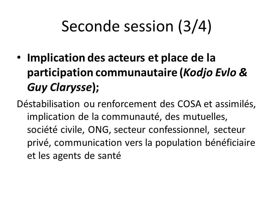 Seconde session (3/4) Implication des acteurs et place de la participation communautaire (Kodjo Evlo & Guy Clarysse); Déstabilisation ou renforcement