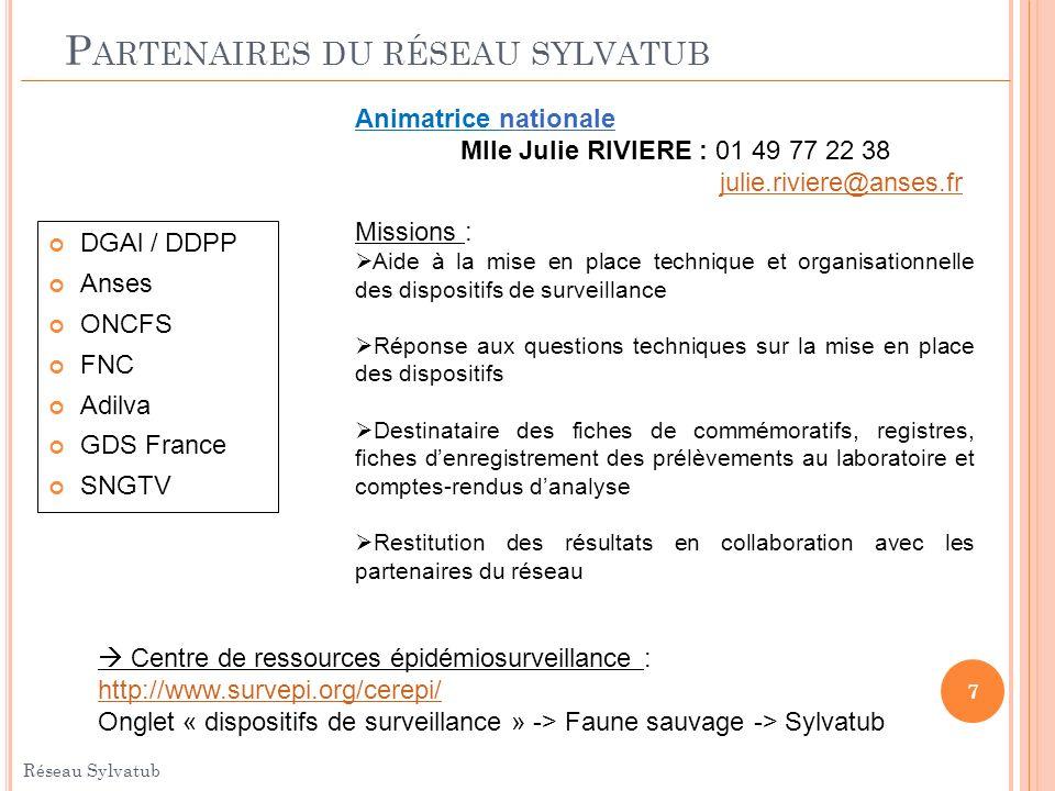 C ENTRE DE RESSOURCES Réseau Sylvatub 8 http://www.survepi.org/cerepi/ Onglet « dispositifs de surveillance » -> Faune sauvage -> Sylvatub « Boite à outils »