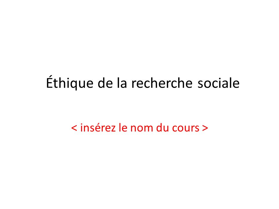 Éthique de la recherche sociale