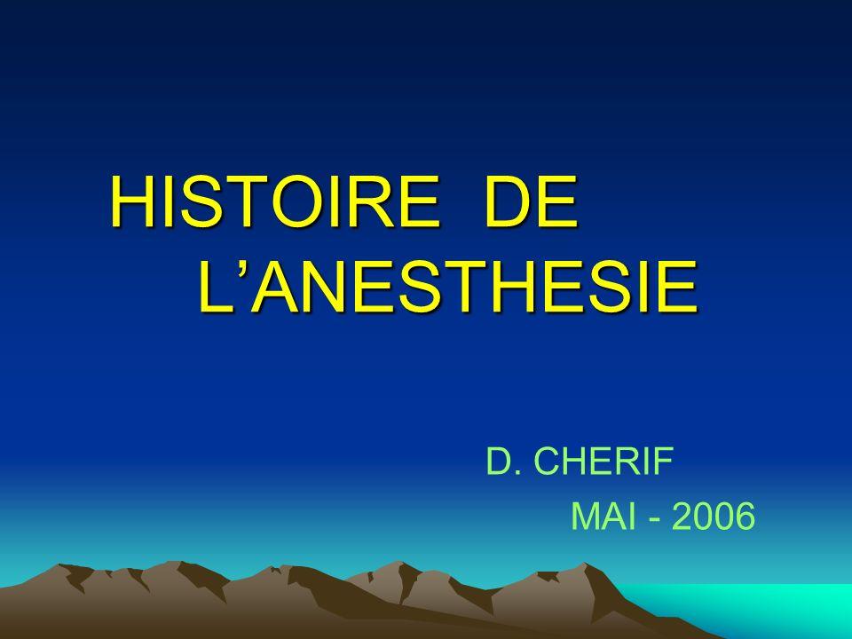 HISTOIRE DE LANESTHESIE D. CHERIF MAI - 2006