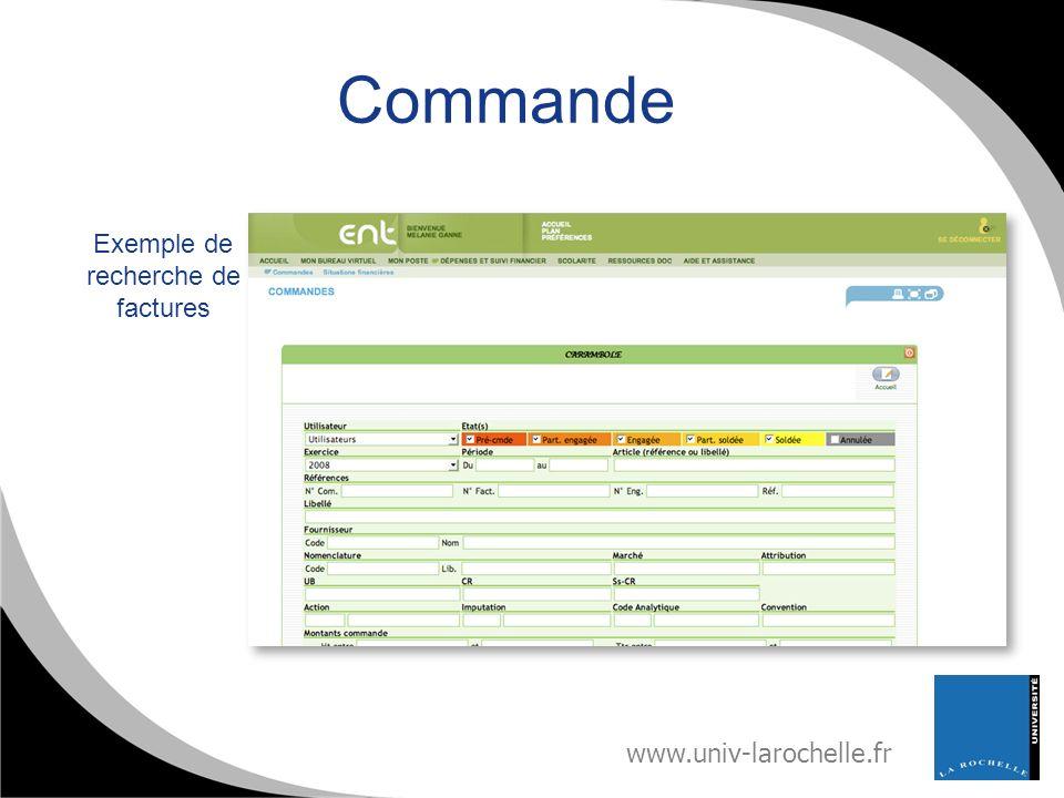 www.univ-larochelle.fr Commande Exemple de recherche de factures