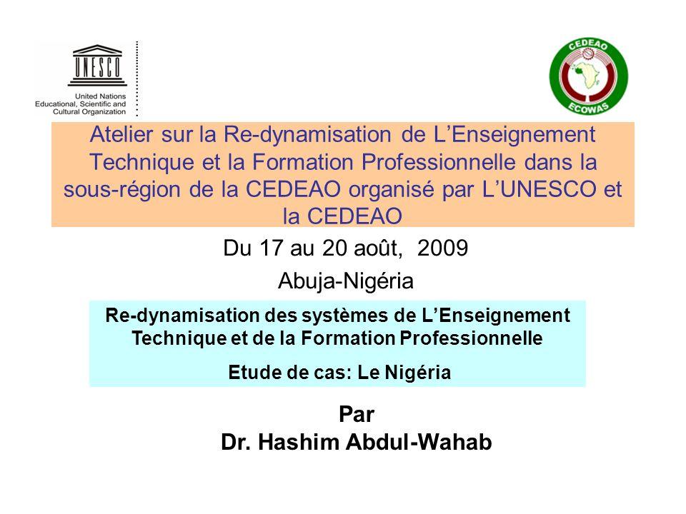 Atelier sur la Re-dynamisation de LEnseignement Technique et la Formation Professionnelle dans la sous-région de la CEDEAO organisé par LUNESCO et la