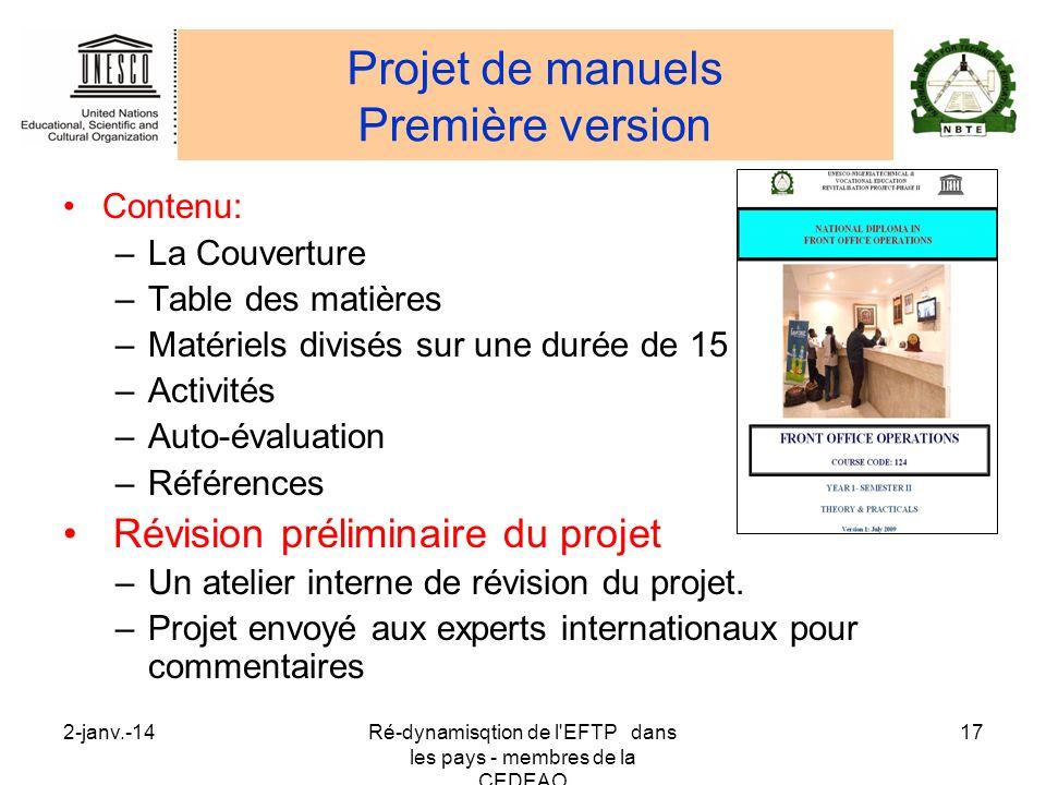 2-janv.-14Ré-dynamisqtion de l'EFTP dans les pays - membres de la CEDEAO 17 Projet de manuels Première version Contenu: –La Couverture –Table des mati