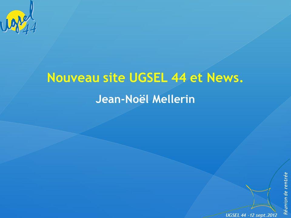 Intervention du Président UGSEL 44 Daniel Renaud Réunion de rentrée UGSEL 44 -12 sept.2012