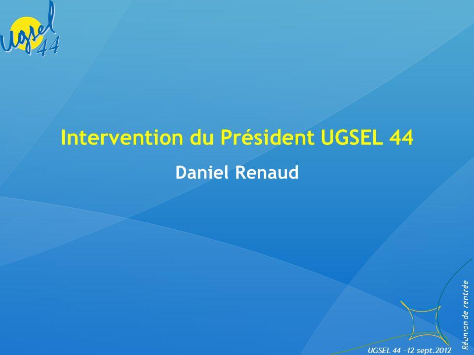 Questions diverses Réunion de rentrée UGSEL 44 -12 sept.2012