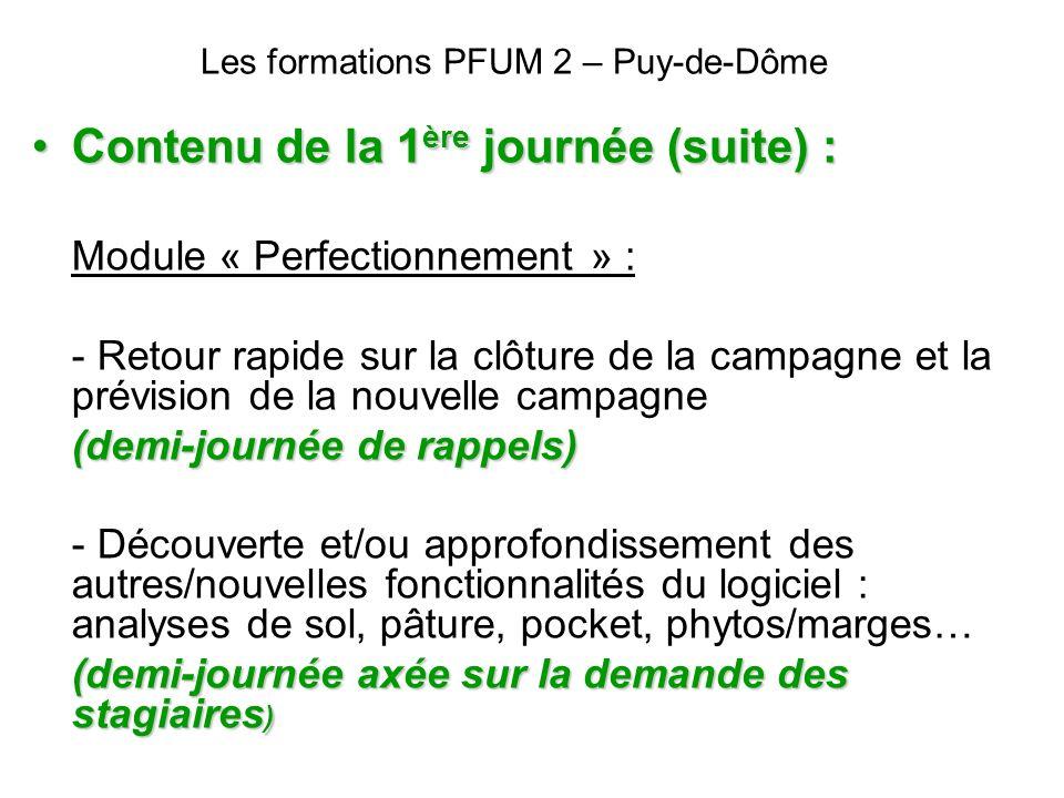 Les formations PFUM 2 – Puy-de-Dôme Contenu de la 1 ère journée (suite) :Contenu de la 1 ère journée (suite) : Module « Perfectionnement » : - Retour
