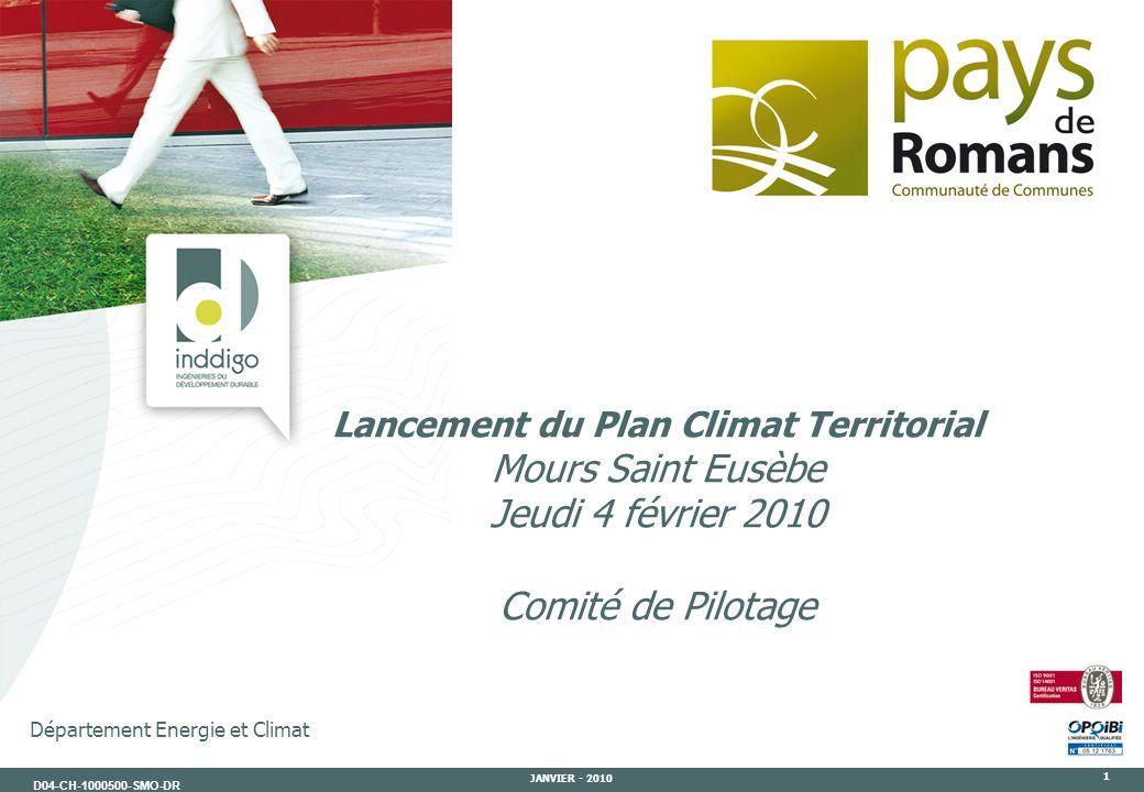 D04-CH-1000500-SMO-DR JANVIER - 2010 1 Département Energie et Climat Lancement du Plan Climat Territorial Mours Saint Eusèbe Jeudi 4 février 2010 Comi