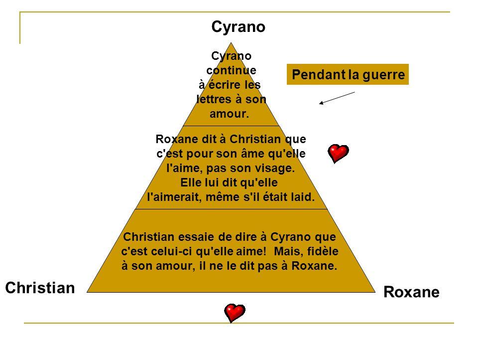 Cyrano continue à écrire les lettres à son amour. Roxane dit à Christian que c'est pour son âme qu'elle l'aime, pas son visage. Elle lui dit qu'elle l