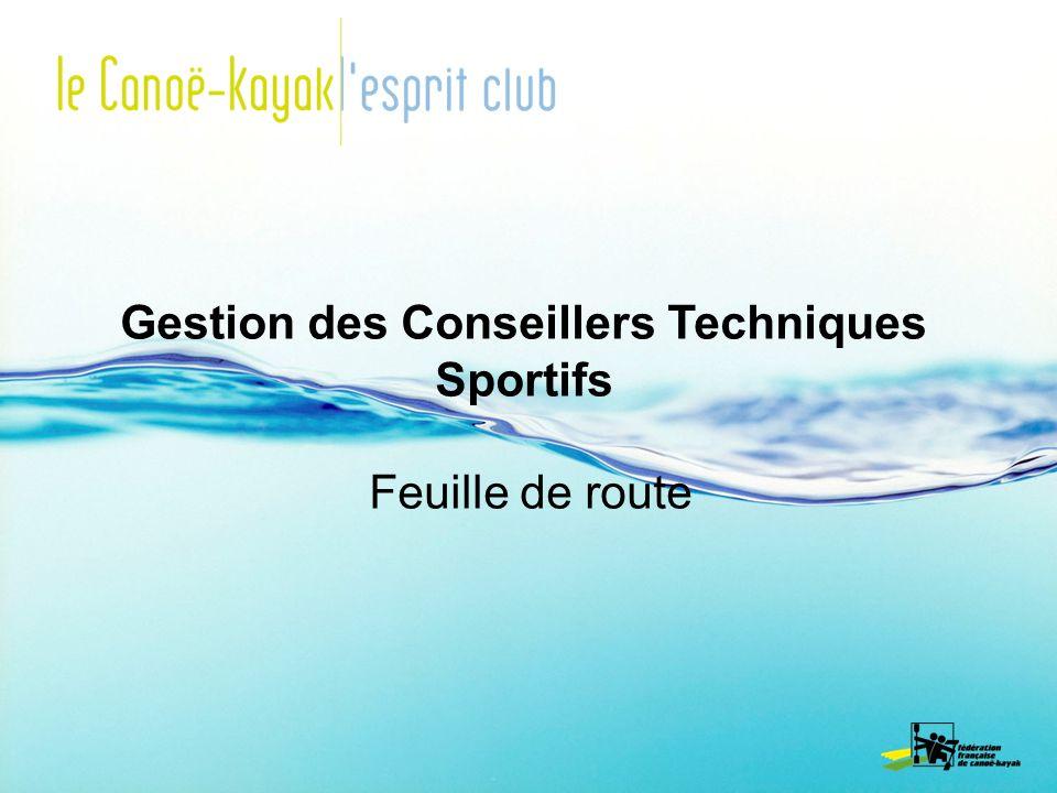 Gestion des Conseillers Techniques Sportifs Feuille de route