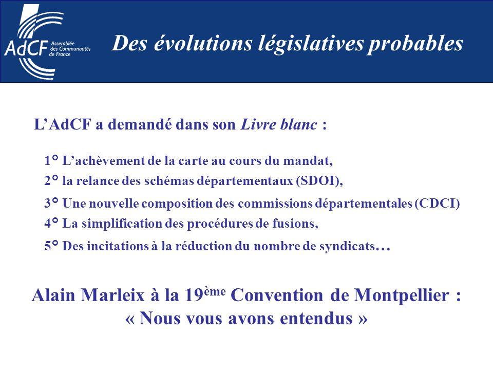 LAdCF a demandé dans son Livre blanc : 1° Lachèvement de la carte au cours du mandat, 2° la relance des schémas départementaux (SDOI), 3° Une nouvelle