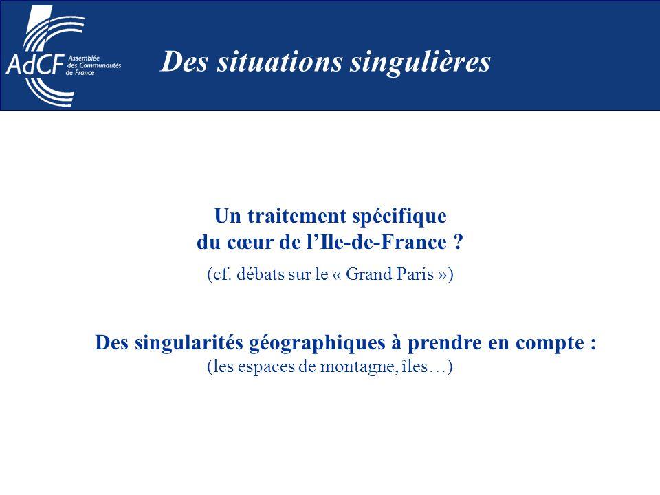 Un traitement spécifique du cœur de lIle-de-France ? (cf. débats sur le « Grand Paris ») Des singularités géographiques à prendre en compte : (les esp