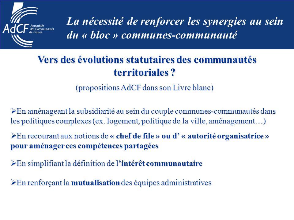 Vers des évolutions statutaires des communautés territoriales ? Vers des évolutions statutaires des communautés territoriales ? (propositions AdCF dan