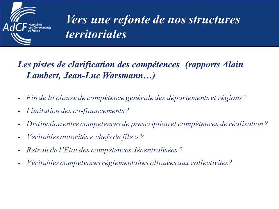 Les pistes de clarification des compétences (rapports Alain Lambert, Jean-Luc Warsmann…) - Fin de la clause de compétence générale des départements et