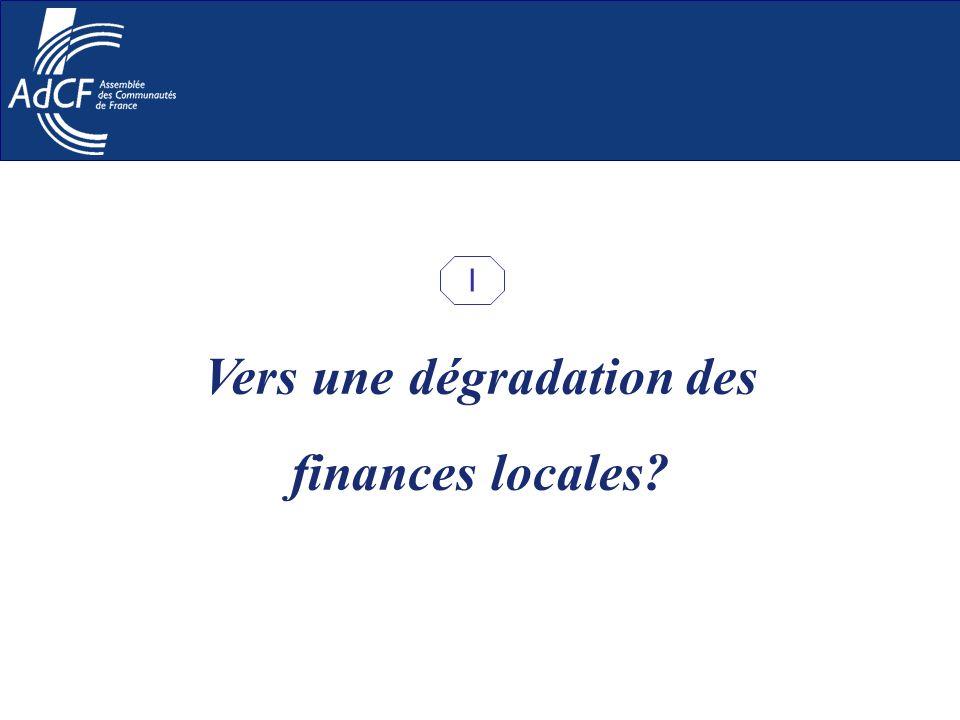 Vers une dégradation des finances locales? I