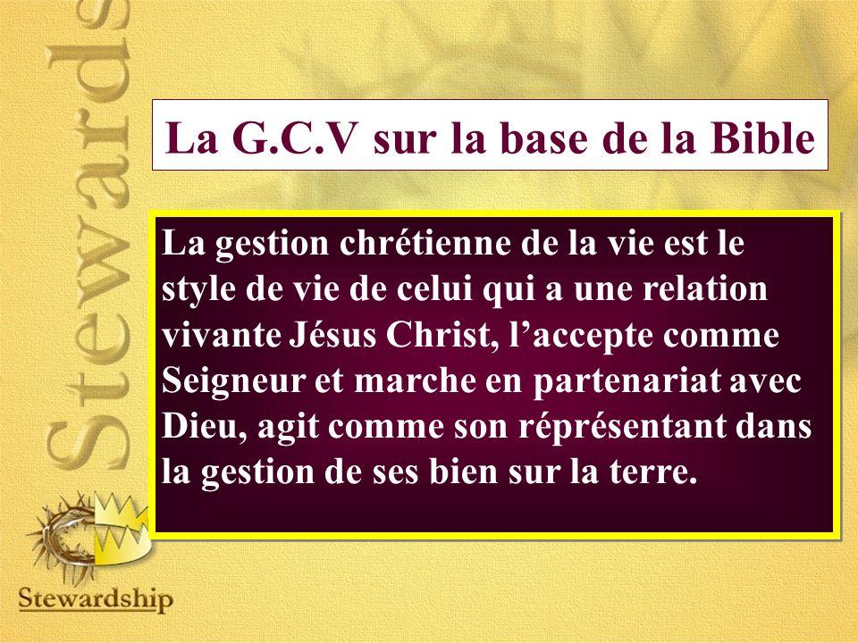 La G.C.V sur la base de la Bible