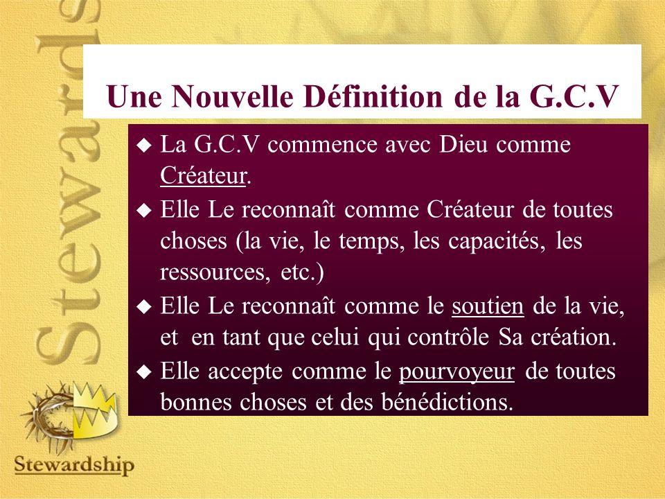 La G.C.V commence avec Dieu comme Créateur.