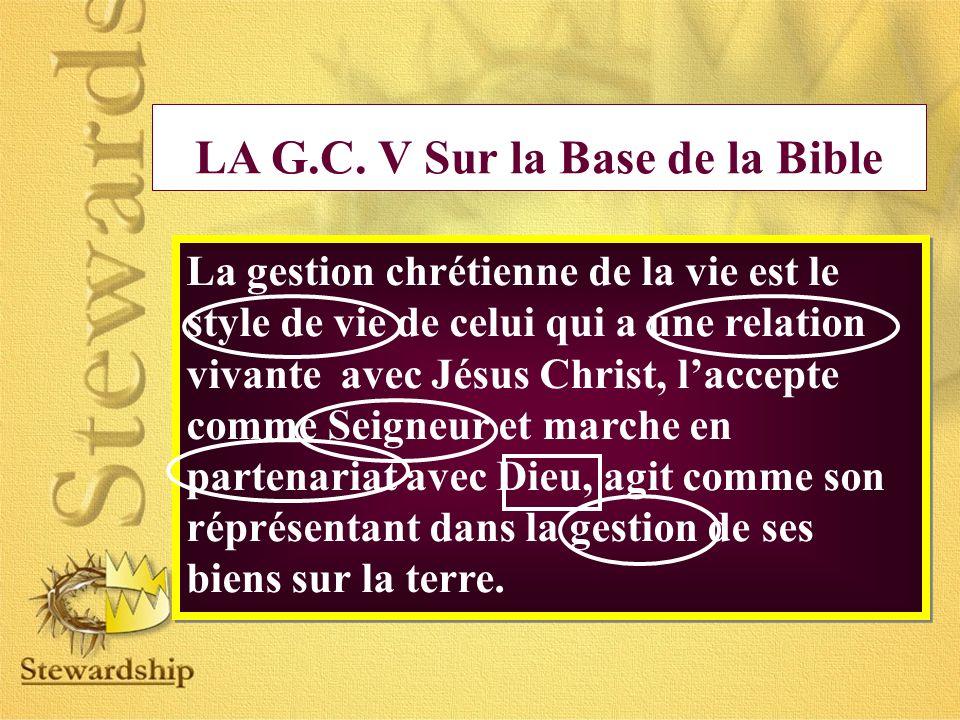 LA G.C. V Sur la Base de la Bible