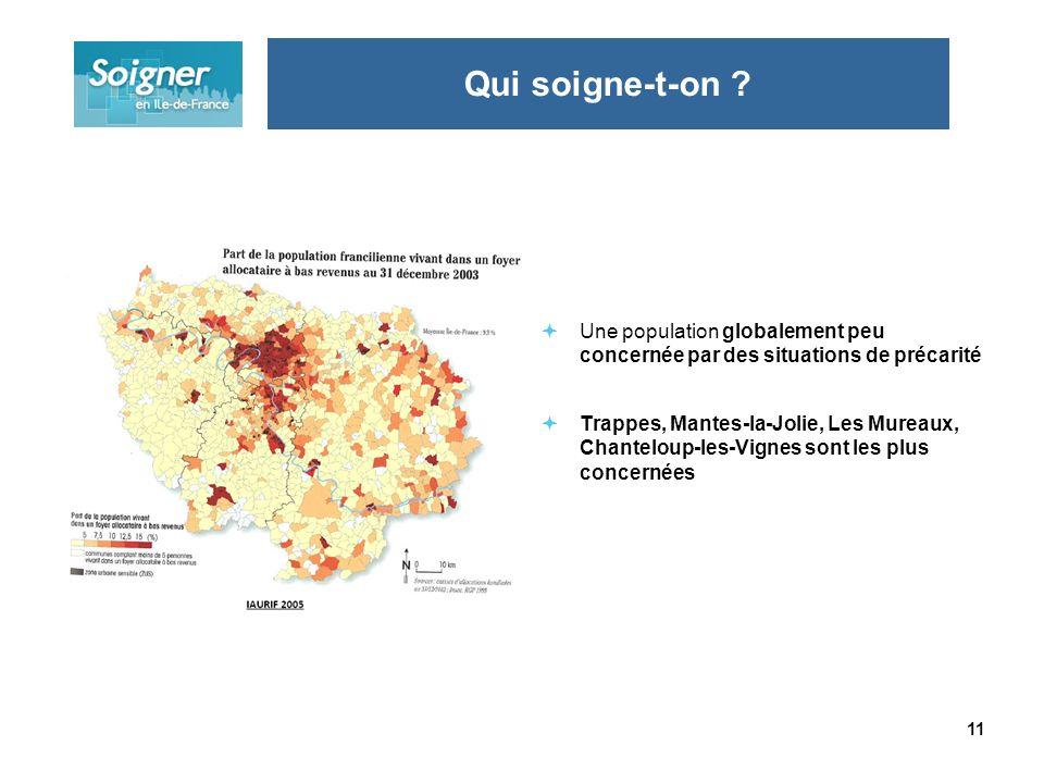 11 Une population globalement peu concernée par des situations de précarité Trappes, Mantes-la-Jolie, Les Mureaux, Chanteloup-les-Vignes sont les plus