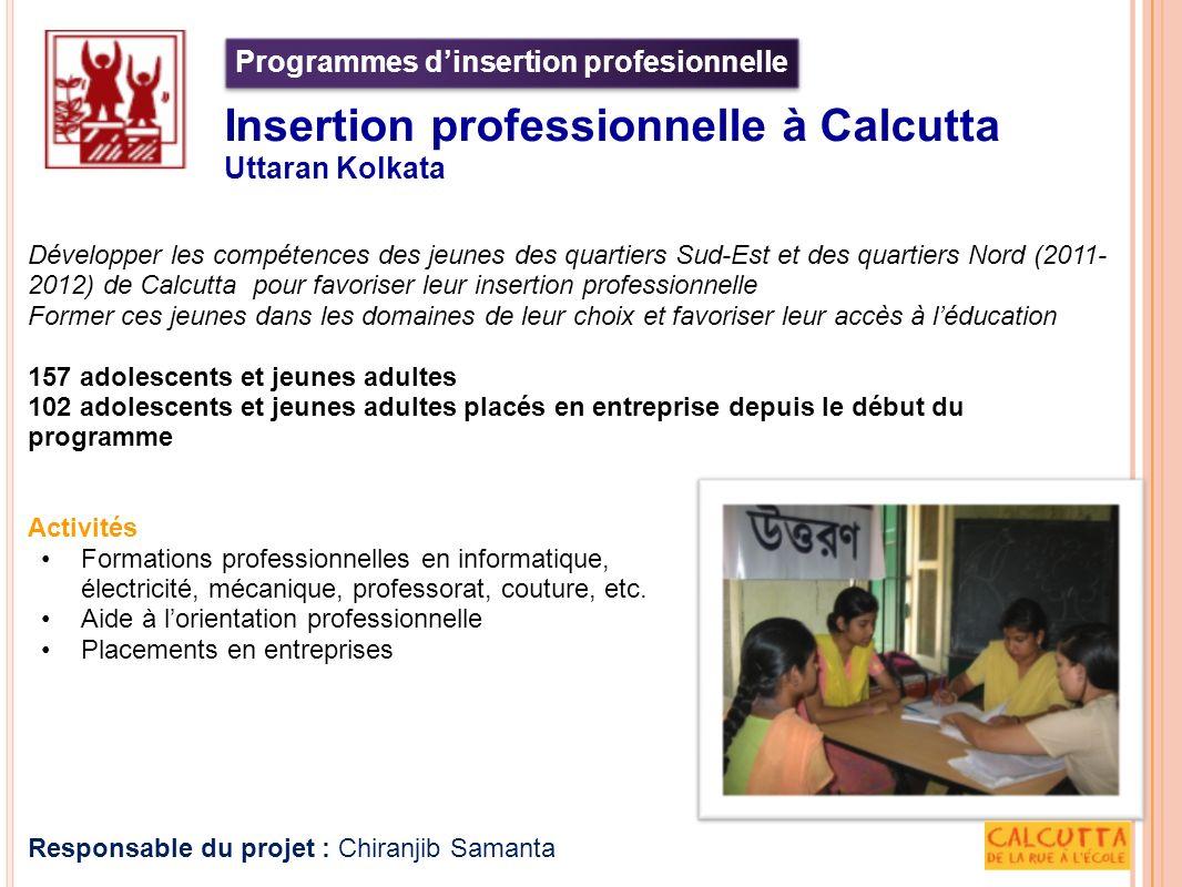 Développer les compétences des jeunes des quartiers Sud-Est et des quartiers Nord (2011- 2012) de Calcutta pour favoriser leur insertion professionnel