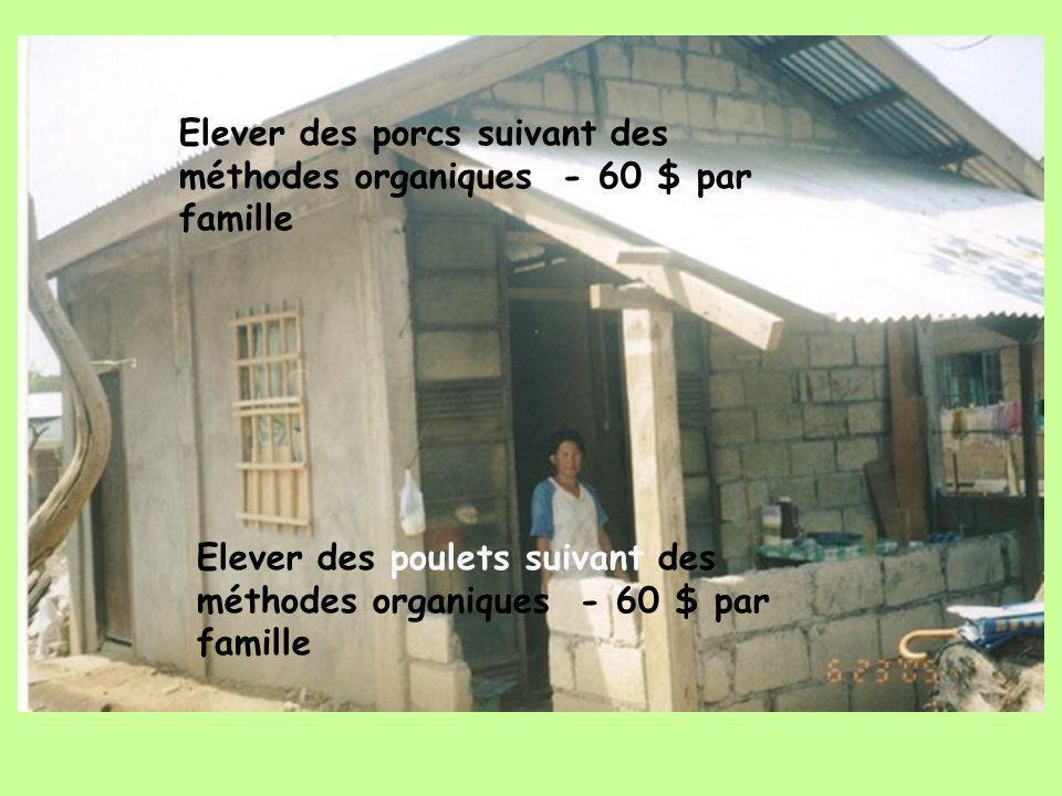 Elever des porcs suivant des méthodes organiques - 60 $ par famille Elever des poulets suivant des méthodes organiques - 60 $ par famille