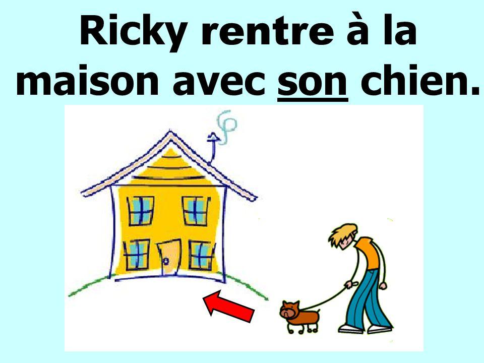 Ricky rentre à la maison avec son chien.