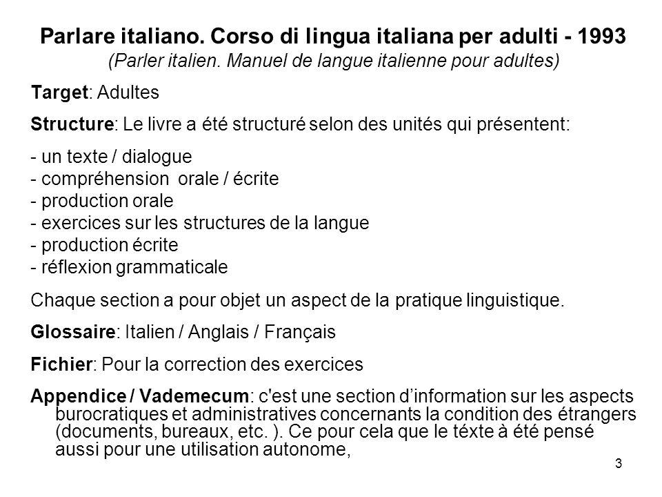 3 Parlare italiano. Corso di lingua italiana per adulti - 1993 (Parler italien.