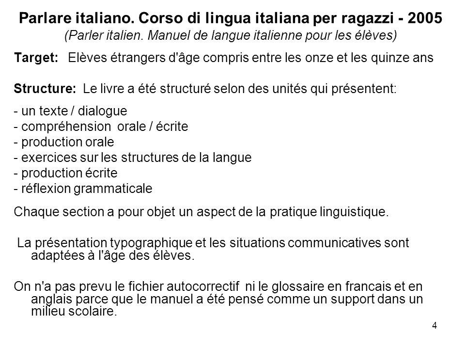 4 Parlare italiano. Corso di lingua italiana per ragazzi - 2005 (Parler italien.