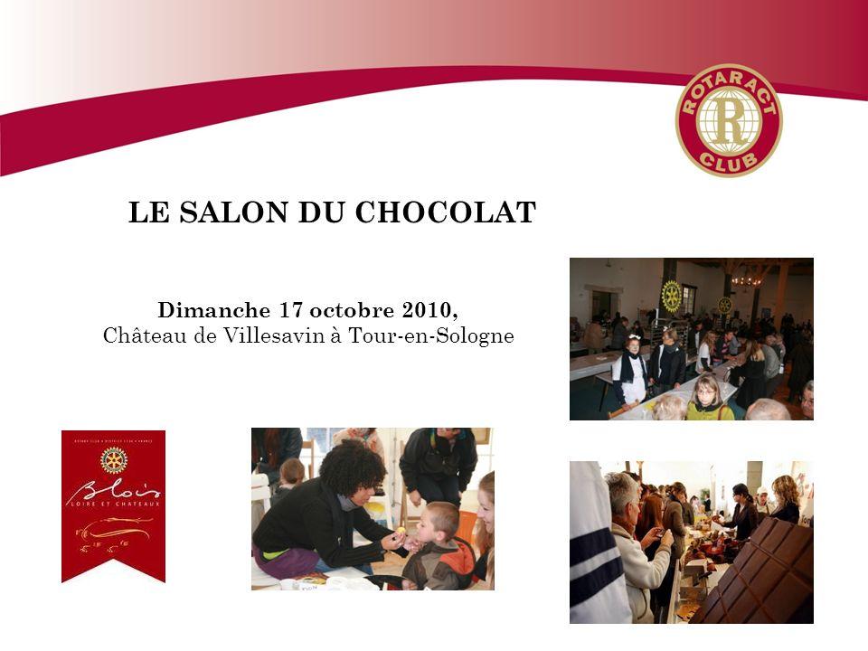 LE SALON DU CHOCOLAT Dimanche 17 octobre 2010, Château de Villesavin à Tour-en-Sologne