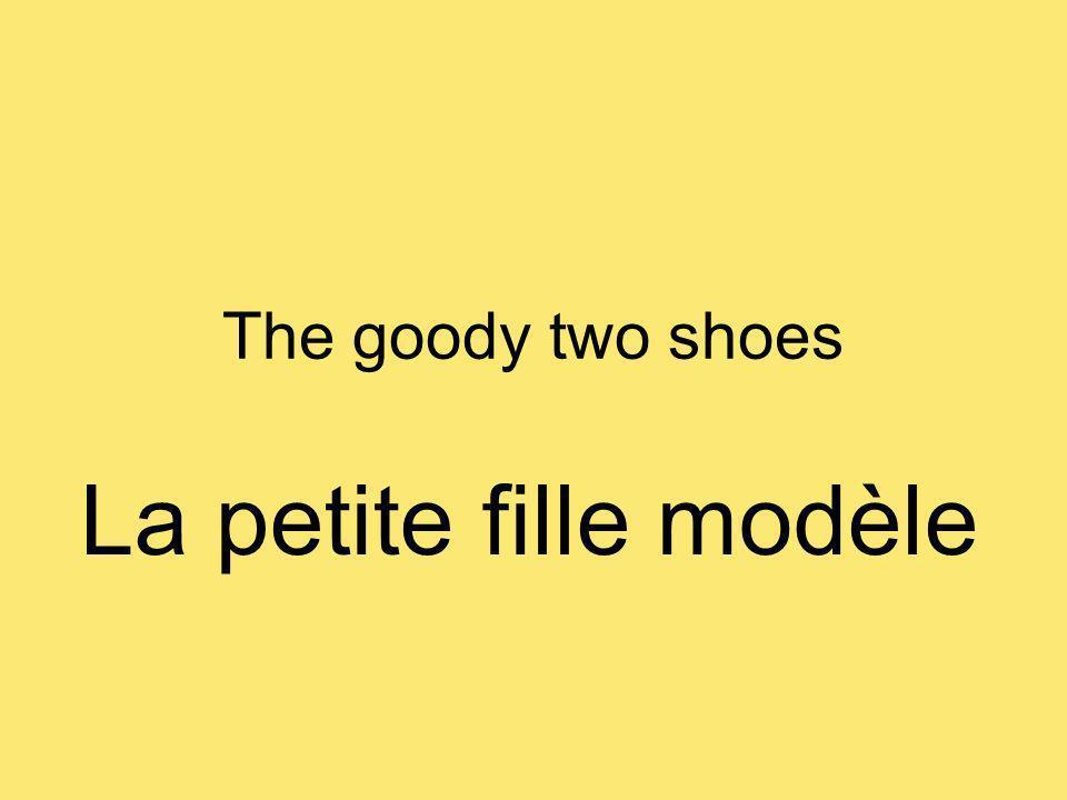 The goody two shoes La petite fille modèle