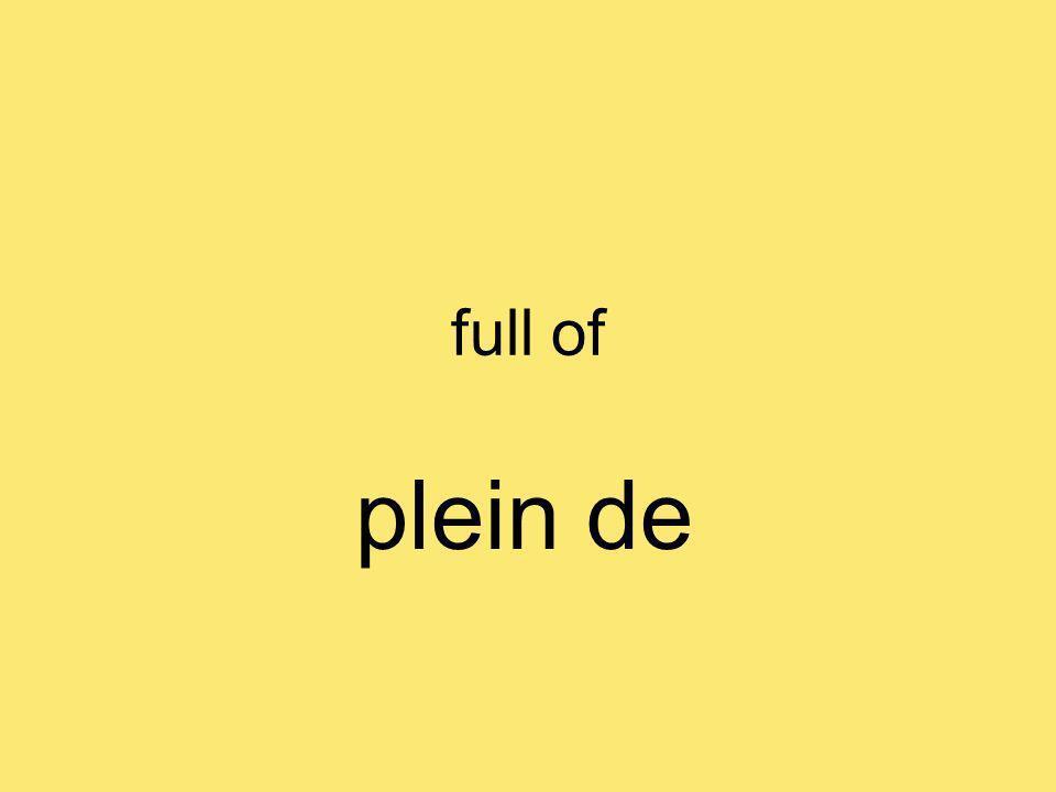 full of plein de