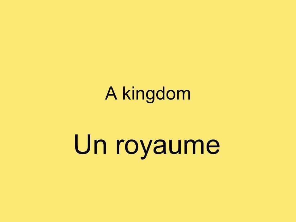 A kingdom Un royaume