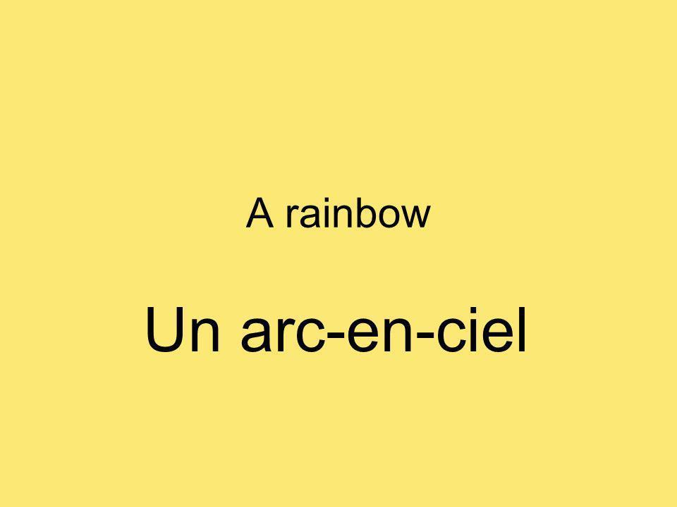 A rainbow Un arc-en-ciel