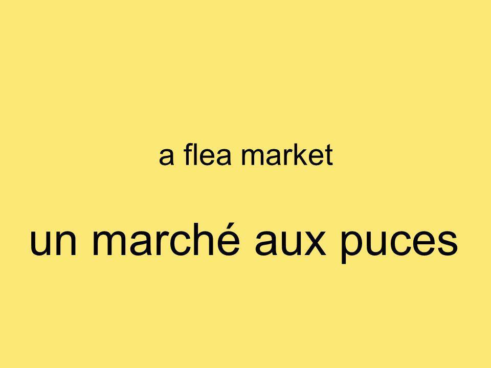 a flea market un marché aux puces