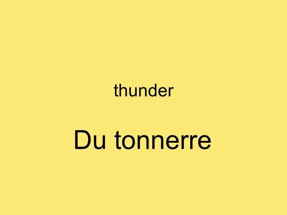 thunder Du tonnerre