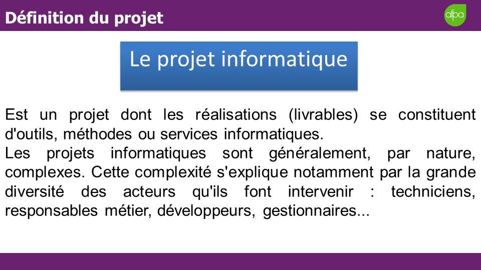 Est un projet dont les réalisations (livrables) se constituent d'outils, méthodes ou services informatiques. Les projets informatiques sont généraleme