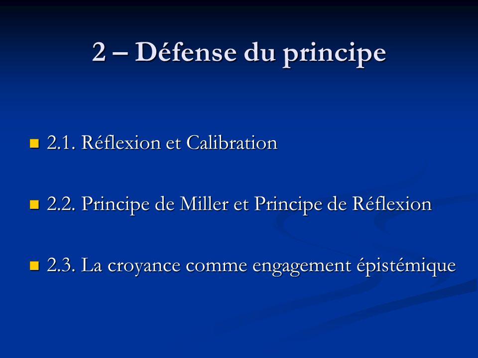2 – Défense du principe 2.1. Réflexion et Calibration 2.1.