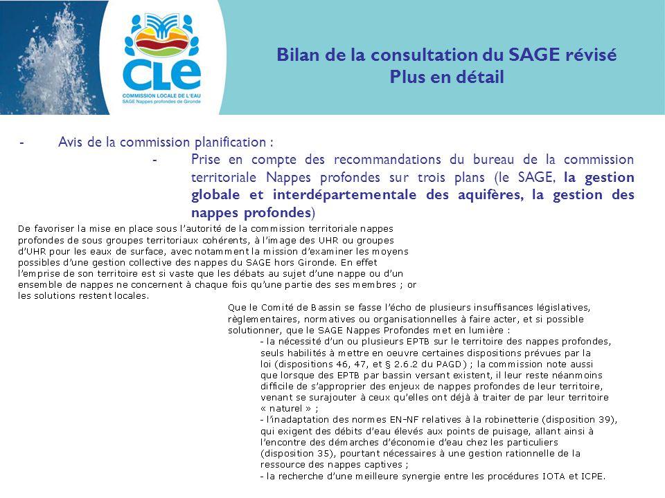 Bilan de la consultation du SAGE révisé Plus en détail -Avis de la commission planification : -Prise en compte des recommandations du bureau de la com