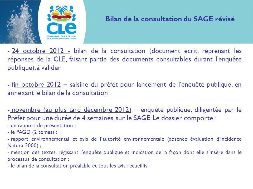 - 24 octobre 2012 - bilan de la consultation (document écrit, reprenant les réponses de la CLE, faisant partie des documents consultables durant lenqu