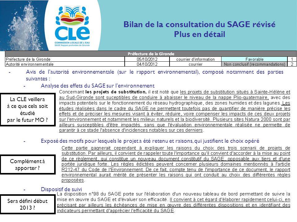 Bilan de la consultation du SAGE révisé Plus en détail -Avis de lautorité environnementale (sur le rapport environnemental), composé notamment des par