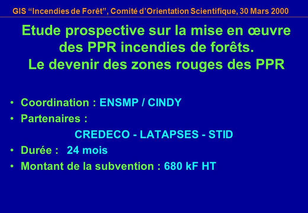 GIS Incendies de Forêt, Comité dOrientation Scientifique, 30 Mars 2000 Etude prospective sur la mise en œuvre des PPR incendies de forêts. Le devenir
