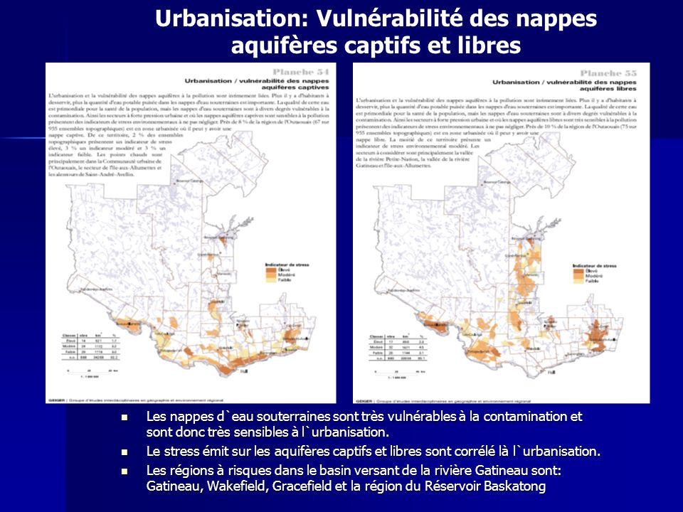Urbanisation: Vulnérabilité des nappes aquifères captifs et libres Les nappes d`eau souterraines sont très vulnérables à la contamination et sont donc