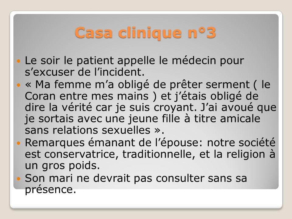 Cas clinique N°3 La patient traits tirés et méconnaissable, veut prendre la parole et sa femme larrête. Elle sadresse au médecin et dit : « vous incit